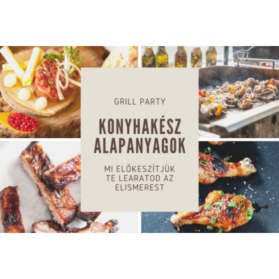 grill party - alapanyag csomag